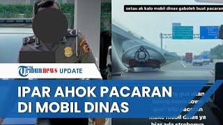 Sosok Oknum Polisi Adik Ipar Ahok yang Viral usai Pacaran Pakai Mobil Patroli, Begini Nasibnya Kini