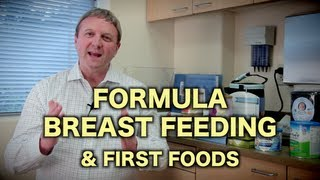 Formula, Breast Feeding, & First Foods (Pediatric Advice)