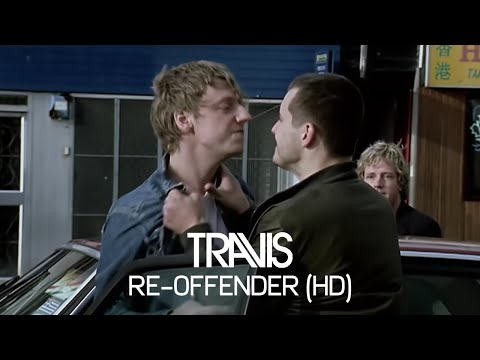 Travis - Re-Offender (Official Video)