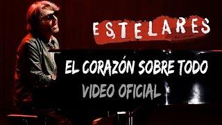 """Video thumbnail of """"Estelares - El corazón sobre todo (vivo DVD """"20 años - Gran Rex"""")"""""""