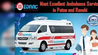 Get Rapid Medivic Ambulance Service in Patna for Secure Transportation