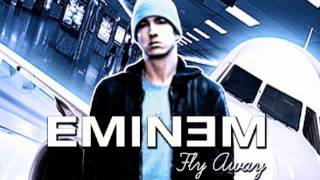 Eminem - Fly Away