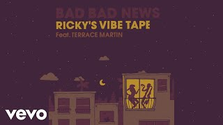 Leon Bridges   Bad Bad News (Ricky's Vibe Tape   Audio) Ft. Terrace Martin