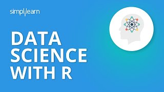 Data Science With R   Introduction to Data Science with R   Data Science For Beginners   Simplilearn