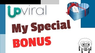 Upviral Bonus - My Exclusive Upviral Bonus - Upviral Review