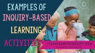 EP69: Examples Of Inquiry-Based Learning Activities