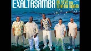 ExaltaSamba - 07  -  Fui  - DVD 2009 - Ilha da Magia