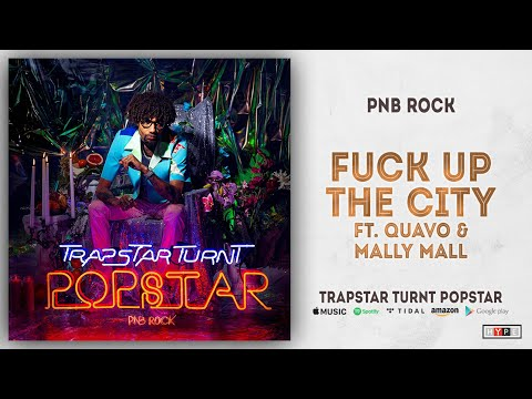 "PnB Rock – ""Fuck Up The City"" Ft. Quavo & Mally Mall"