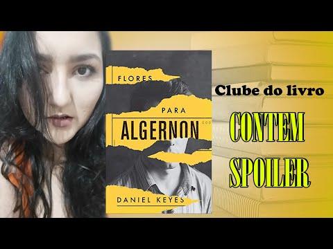 Clube do Livro - Flores para Algernon - Contém Spoilers