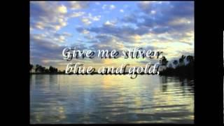 Bad Company - Silver, Blue & Gold (with lyrics)