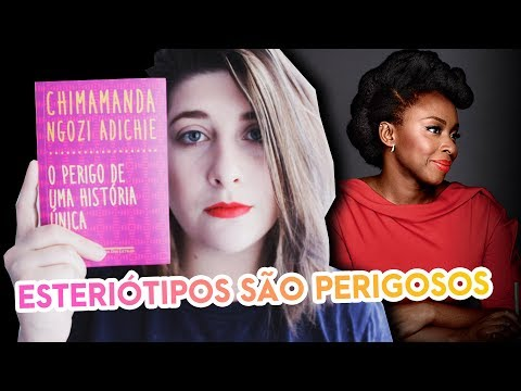 O PERIGO DE UMA HISTÓRIA ÚNICA - CHIMAMANDA #ProjetoDeDiscussão | Pausa Para Um Café