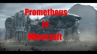 Prometheus Ship in Minecraft!