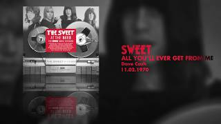 Sweet - All You'll Ever Get From Me (Dave Cash, 11.02.1970) OFFICIAL