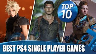 Top 10 Best Single Player Story Games on PS4