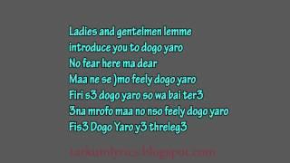 VVIP ft Samini   Dogo Yaro lyrics mp3
