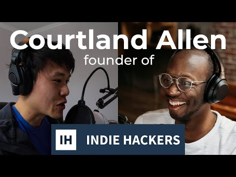 Bootstrapping to $8k/Month Revenue & Interviewing 500+ Founders (Courtland Allen, Indie Hackers)