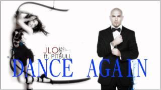 Jennifer López - Dance Again ft. Pitbull (Audio)