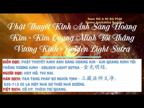 Kinh Ánh Sáng Hoàng Kim - Kim Quang Minh Tối Thắng Vương Kinh, Golden Light Sutra,  金光明, Diệu Âm