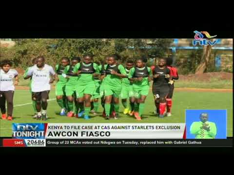 Kenya to file case at CAS against Harambee Starlets exclusion