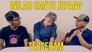 INILAH HANTU JEPANG TERSERAM (FT. DAISUKE THE THREE)