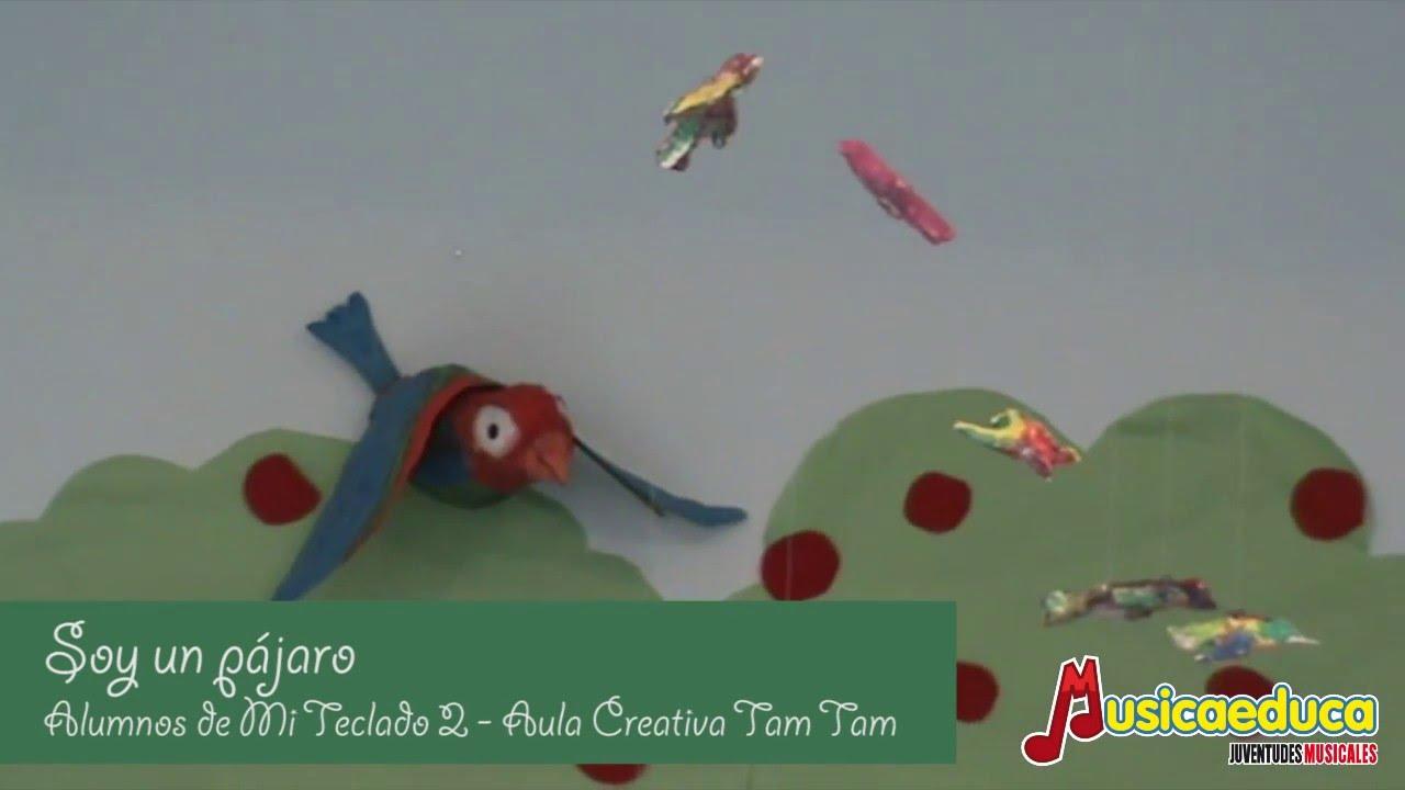 Soy un pajaro - Grupo de alumnos de Mi Teclado 2 - Aula Creativa  Tam Tam - Almería