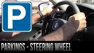 The Steering Wheel at Different Types of Parkings