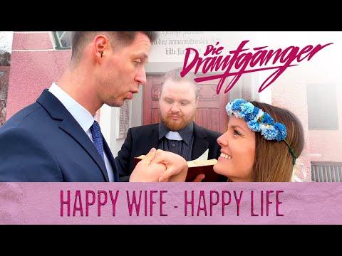 NEU: Happy Wife Happy Life von Die Draufgänger ((jetzt ansehen))