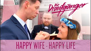 Die Draufgänger – Happy Wife – Happy Life