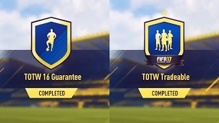 TOTW 16 GUARANTEE & TOTW TRADEABLE SBC! - COMPLETED & CHEAP METHOD! - FIFA 17 ULTIMATE TEAM
