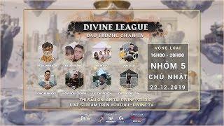 🔴 [Divine League - Đấu Trường Chân Lý] Vòng Loại - Ngày 5