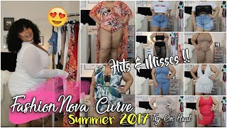 THE BEST FASHION NOVA CURVE SUMMER 2017 FASHION TRY ON HAUL