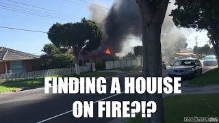 I Came Across A House On FIRE