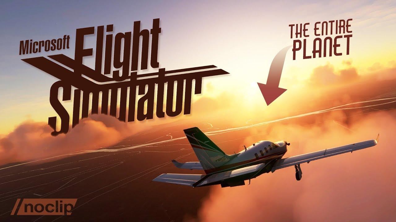 Microsoft Flight Simulator How Microsoft Flight Simulator Recreated Our Entire Planet | Noclip Documentary Video Still