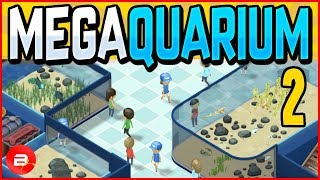 Aquarium Tycoon •Fish To Feed•! Megaquarium Gameplay #2 (Tycoon)