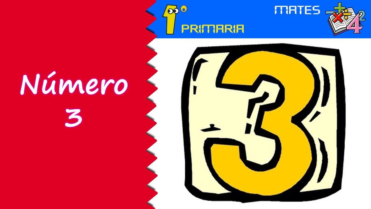 Matemáticas. 1º Primaria. Tema 0: Número 3