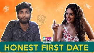 Honest First Date | Ft. Nikhil Vijay & Bidita Bag | RVCJ