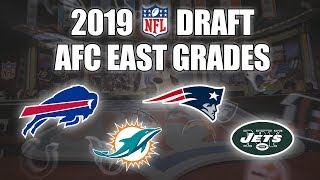 2019 NFL Draft Grades | All 7 Rounds | AFC East | How'd The Jets, Dolphins, Bills, & Pats Fare?