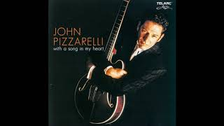 John Pizzarelli -  She Was Too Good to Me