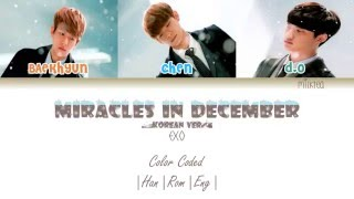 EXO - Miracles in December (12월의 기적) Korean Version Color Coded |Han|Rom|Eng|