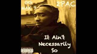 2Pac - 5. Resist the Temptation - It Ain't Necessarily So
