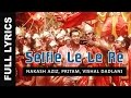 Selfie Le Le Re Song Lyrics - Bajrangi Bhaijaan (2015) | Salman Khan