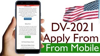 How To Apply DV 2021 Application Form using Mobile