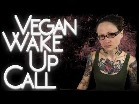 A Wake Up Call For Vegans [SPEECH]