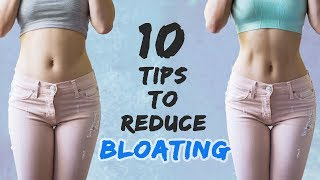 How To Reduce Bloating | Get Flat Stomach | 10 Reasons Why Youre Bloated