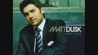 Don't Go Looking-- Matt Dusk