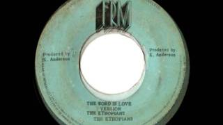 THE ETHIOPIANS -The word is love + version (1972 FRM)