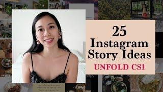 Unfold Series Part 1: 25 Ideas For Instagram Stories