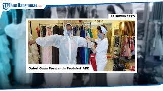 Galeri Gaun Pengantin di Purwokerto Ubah Sementara Tempat Usahanya Jadi Produksi APD Tenaga Medis