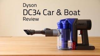 Dyson DC34 Car & Boat - Review