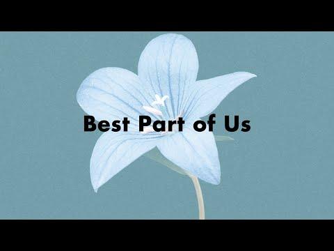 Best Part of Us / AmPm feat. Michael Kaneko (Lyric VIdeo)